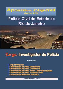 Polícia Civil-RIO JANEIRO-INVESTIGADOR-Apostila em PDF-completa-2021  - Apostilas Objetiva