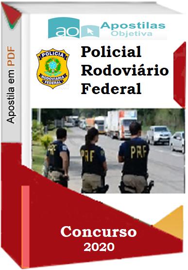 POLICIAL RODOVIÁRIO FEDERAL- Apostila-Atualizada- em PDF-Concurso-2020-2021  - Apostilas Objetiva