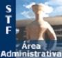 STF - Técnico Judiciário Área Administrativa  - Apostilas Objetiva