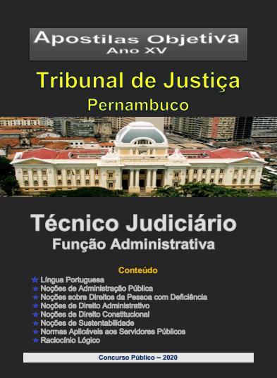 TJ - PERNAMBUCO -Apostila em PDF - Técnico Judiciário - Função ADMINISTRATIVA-2021  - Apostilas Objetiva