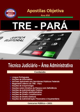 TRE-PARÁ-Técnico Judiciário-Administrativa-Apostila-em PDF-2021  - Apostilas Objetiva