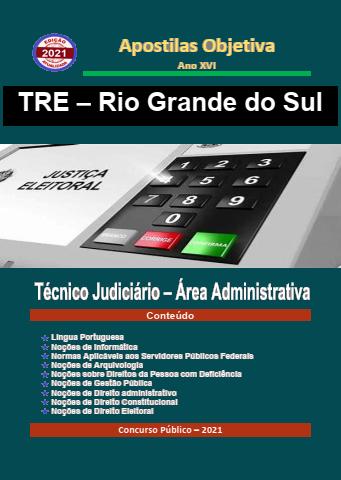 TRE RIO GRANDE SUL - 2021 - Apostila em PDF - Completa Técnico Jud. Administrativa  - Apostilas Objetiva