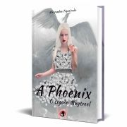 Livro A Phoenix - O Legado Maytreel Livro I