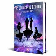 Livro As Crônicas de Ezorion - A Ascensão do Rei