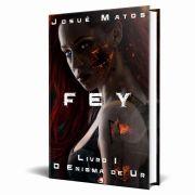 Livro Fey - Livro I - O Enigma de Ur
