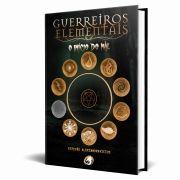 Livro Guerreiros Elementais - Livro I: o início do mal