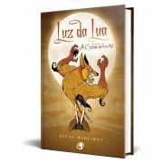 Livro Luz da Lua - A Caçada do Imortal