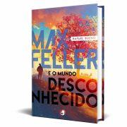 Livro Max Feller e o Mundo Desconhecido