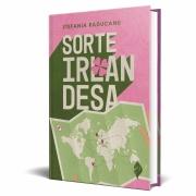 *** PRÉ-VENDA *** do Livro Sorte Irlandesa