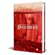 *** Pré-Venda *** do Livro Sunamuh - A Fuga
