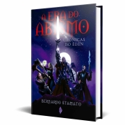 *** VENDA ANTECIPADA *** Livro Era do Abismo - As Crônicas do Éden