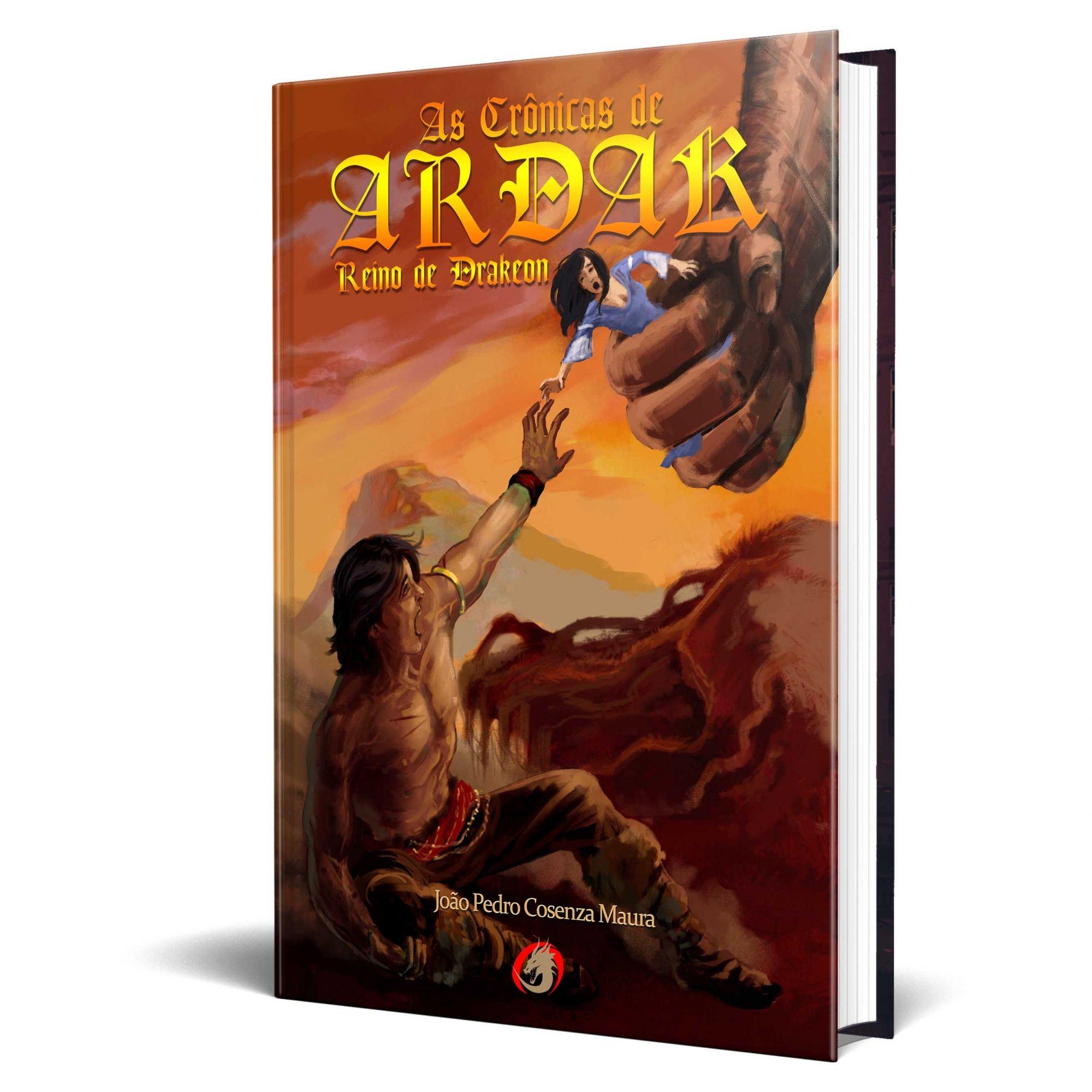 Livro As Crônicas de Ardak - Reino de Drakeon