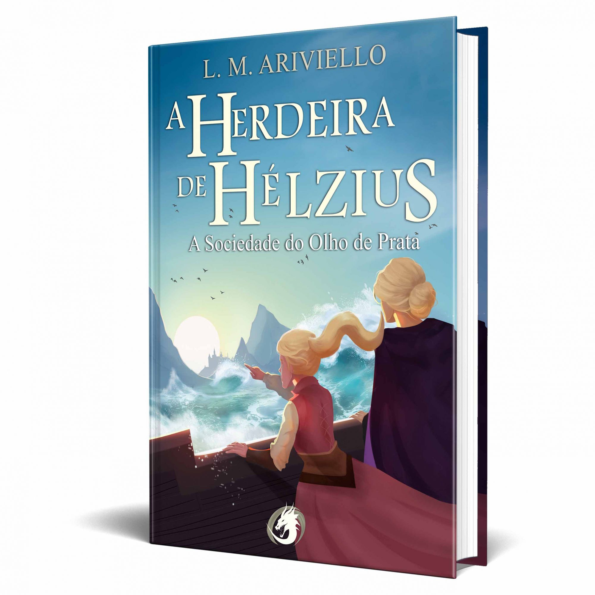 *** Pré-Venda *** do Livro A Herdeira de Hélzius - A Sociedade do Olho de Prata