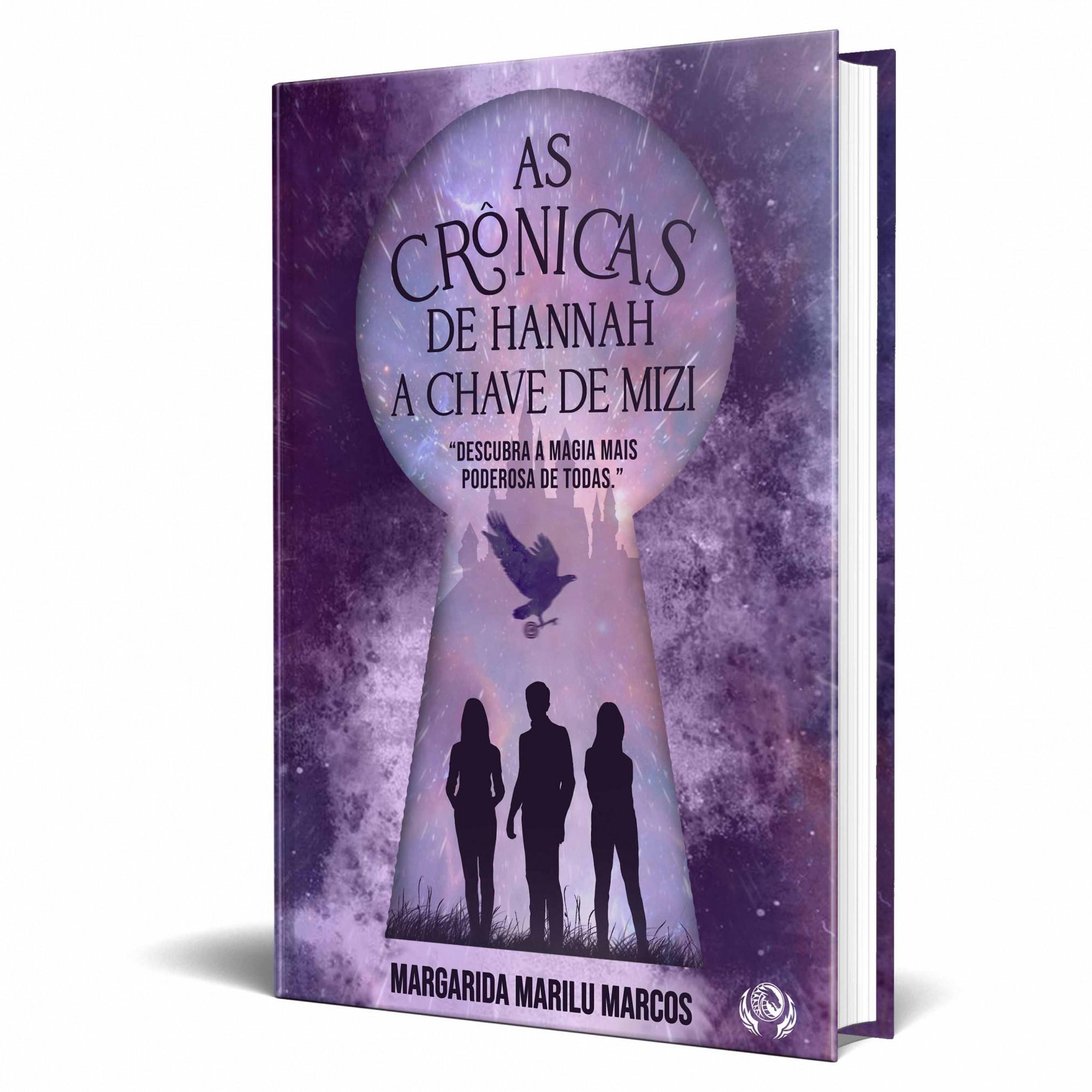 Livro As Crônicas de Hannah - A Chave de Mizi