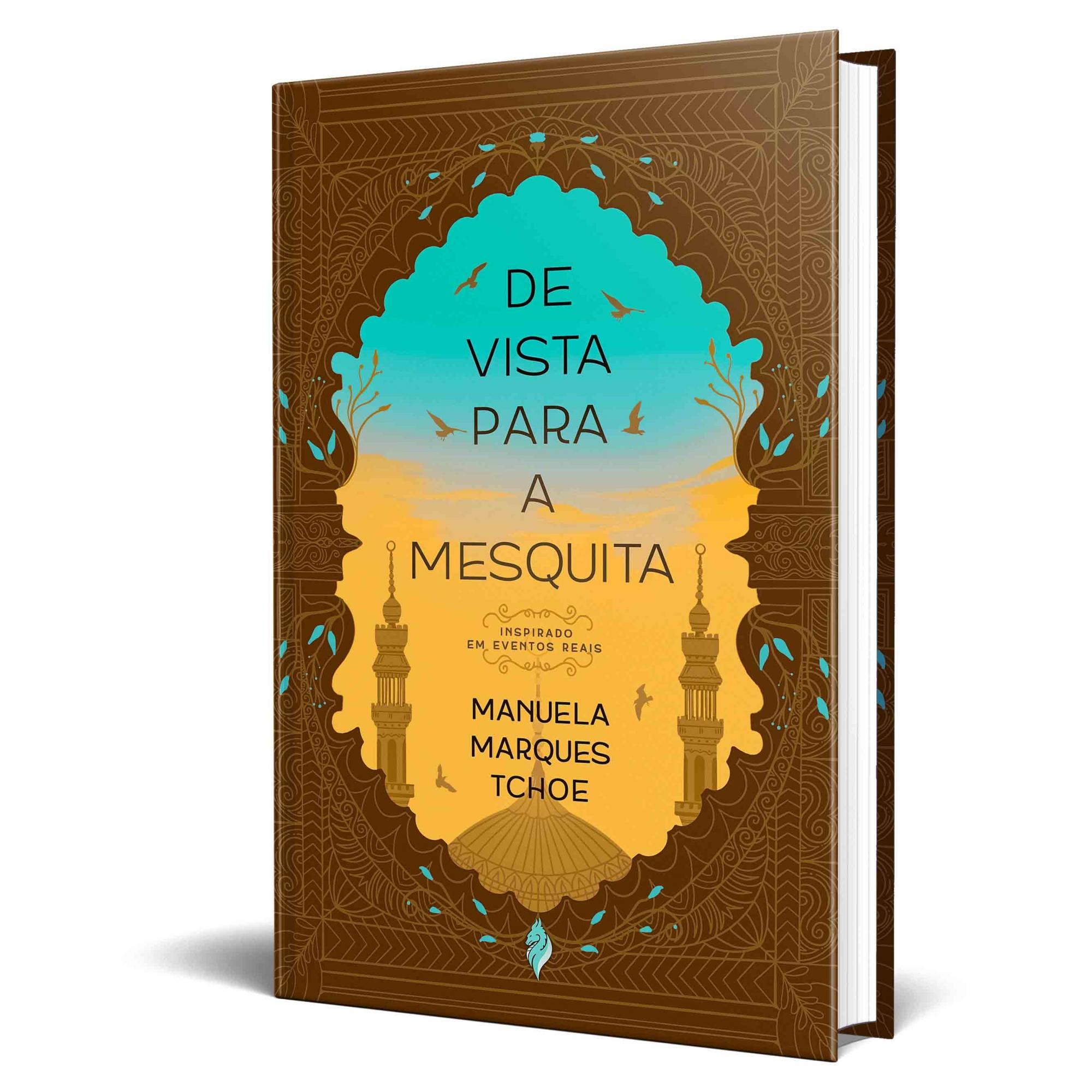 """*** Pré-Venda *** do Livro """"De vista para a Mesquita"""""""