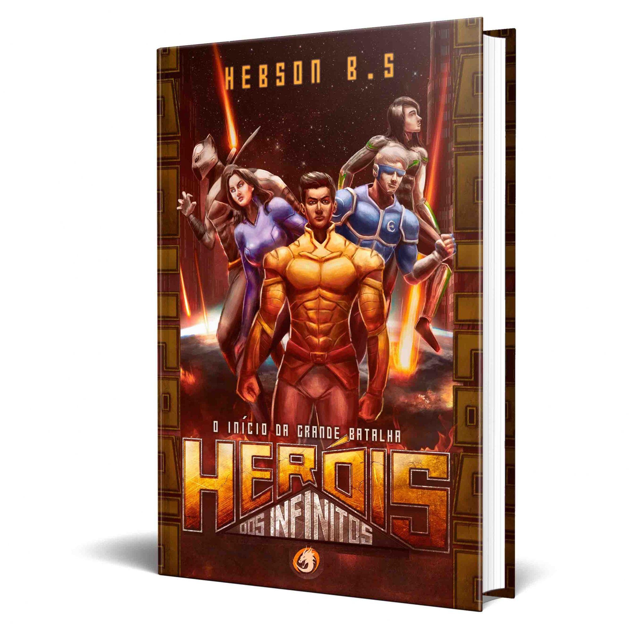 Livro Heróis dos Infinitos - O Início da Grande Batalha