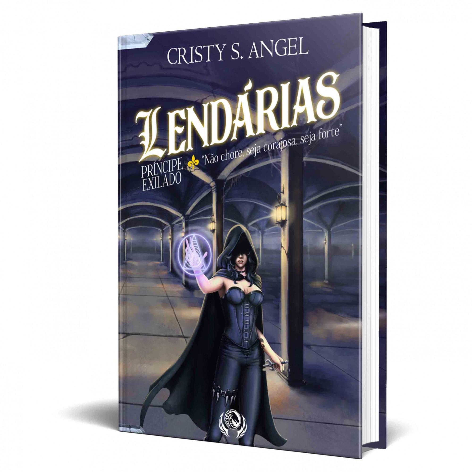 Livro Lendárias - O Príncipe Exilado