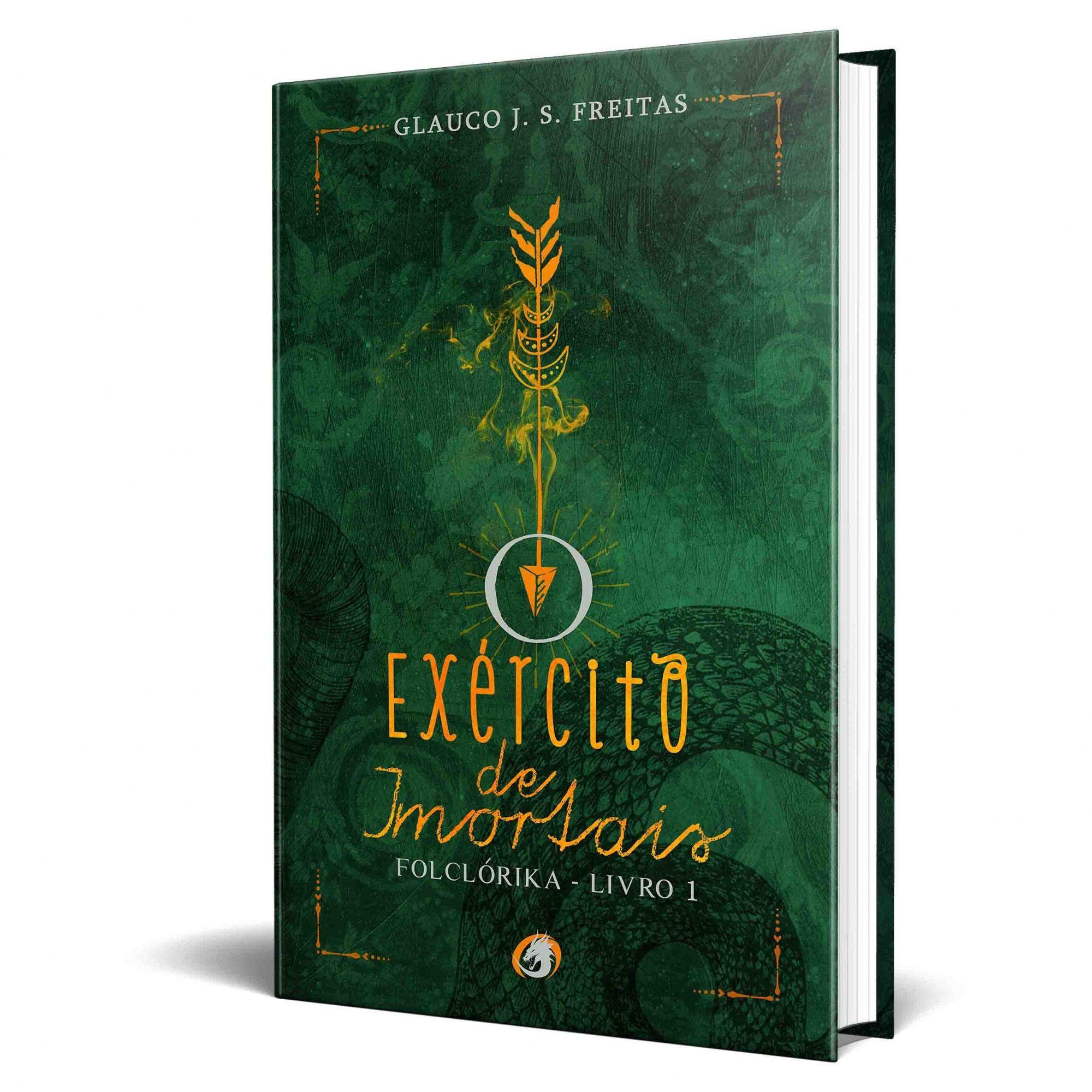 Livro O Exército de Imortais - Folclórika - Livro 1