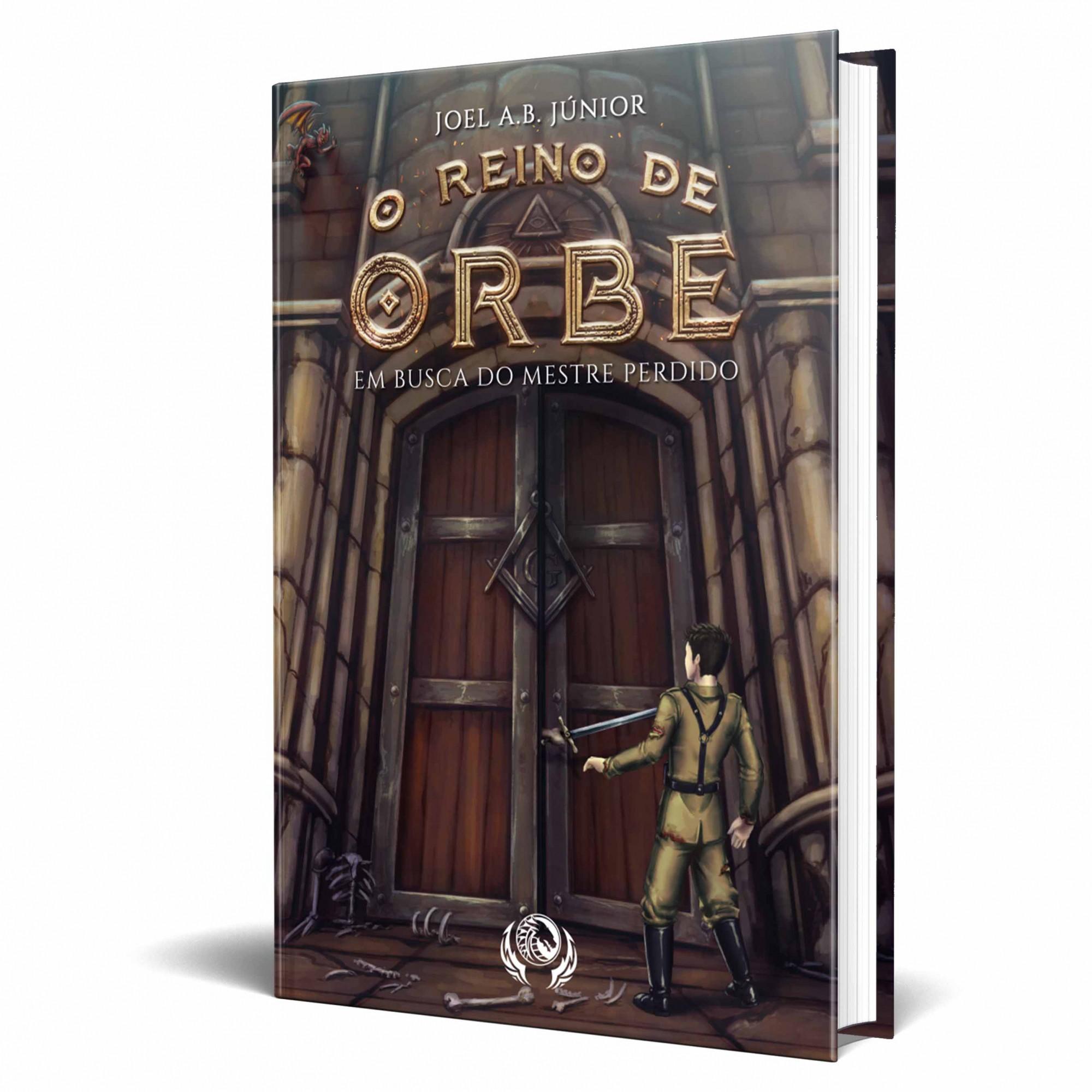 Livro O reino de Orbe - Em Busca do Mestre Perdido