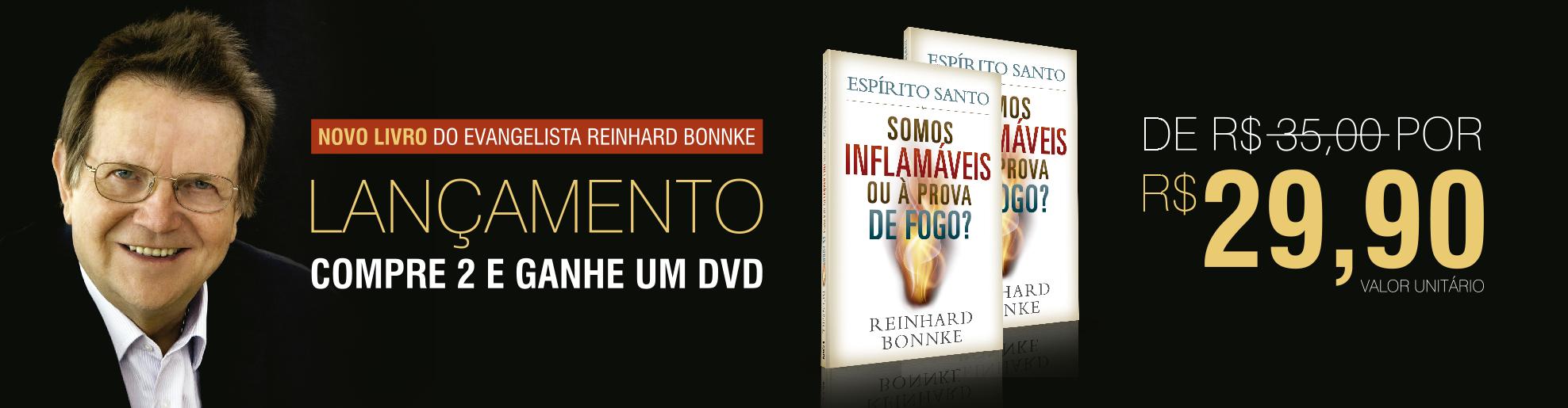 novo livro reinhard bonnke espírito santo inflamáveis ou a prova de fogo