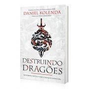 Livro Destruindo Dragões - Daniel Kolenda