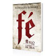 Livro Fé O Elo com o Poder de Deus - Reinhard Bonnke