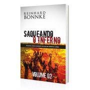 Livro Saqueando o Inferno - VOLUME 2 - Reinhard Bonnke