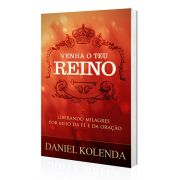 Livro Venha o Teu Reino - Daniel Kolenda