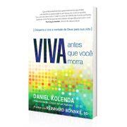 Livro Viva Antes que Você Morra - Daniel Kolenda
