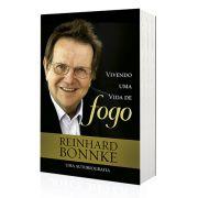 Livro Vivendo uma Vida de Fogo - Biografia do Evangelista Reinhard Bonnke
