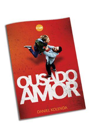 Livreto Ousado Amor - Caixa com 100 unidades - Daniel Kolenda - CfaN Brasil  - Cristo para Todas as Nações