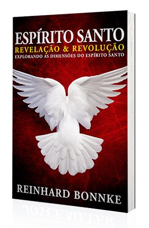 Livro Espírito Santo Revelação e Revolução - Reinhard Bonnke  - Cristo para Todas as Nações
