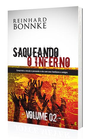 Livro Saqueando o Inferno - VOLUME 2 - Reinhard Bonnke  - Cristo para Todas as Nações