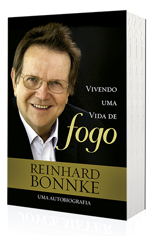 Livro Vivendo uma Vida de Fogo - Biografia do Evangelista Reinhard Bonnke  - Cristo para Todas as Nações