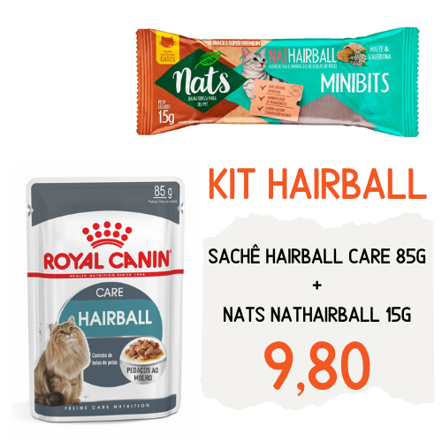 Kit Hairball: Sachê Royal Canin Hairball Care 85g + Nats NatHairball 15g