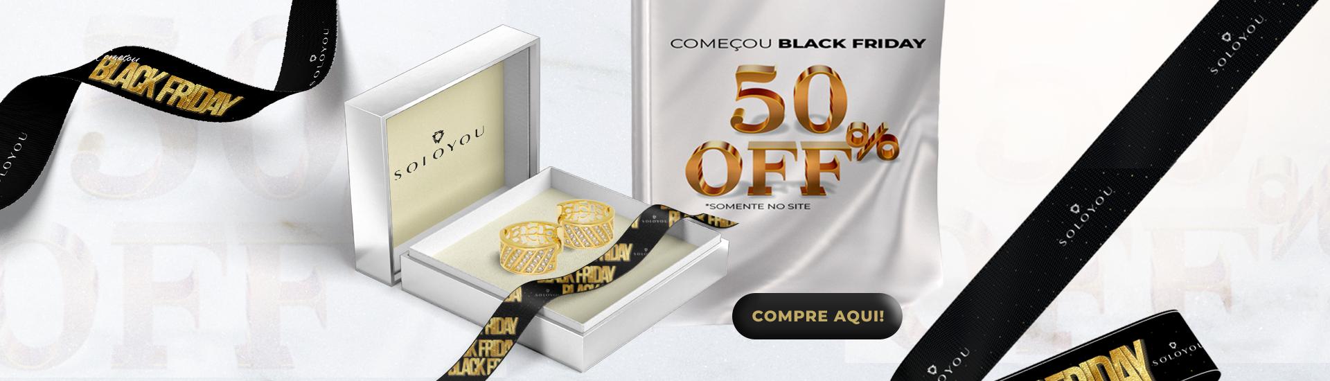 Black Friday Soloyou Semijoias com 50% OFF