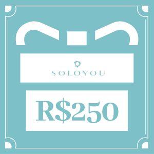 Cartão Presente Surpreenda com SOLOYOU - R$ 250