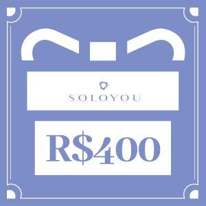 Cartão Presente Surpreenda com SOLOYOU - R$ 400