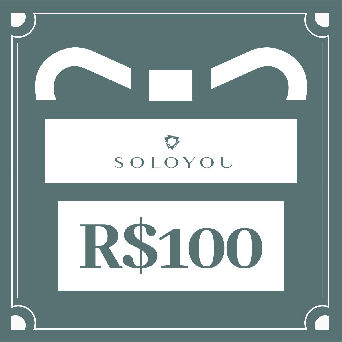 Cartão Presente Surpreenda com SOLOYOU - R$ 100  - SOLOYOU