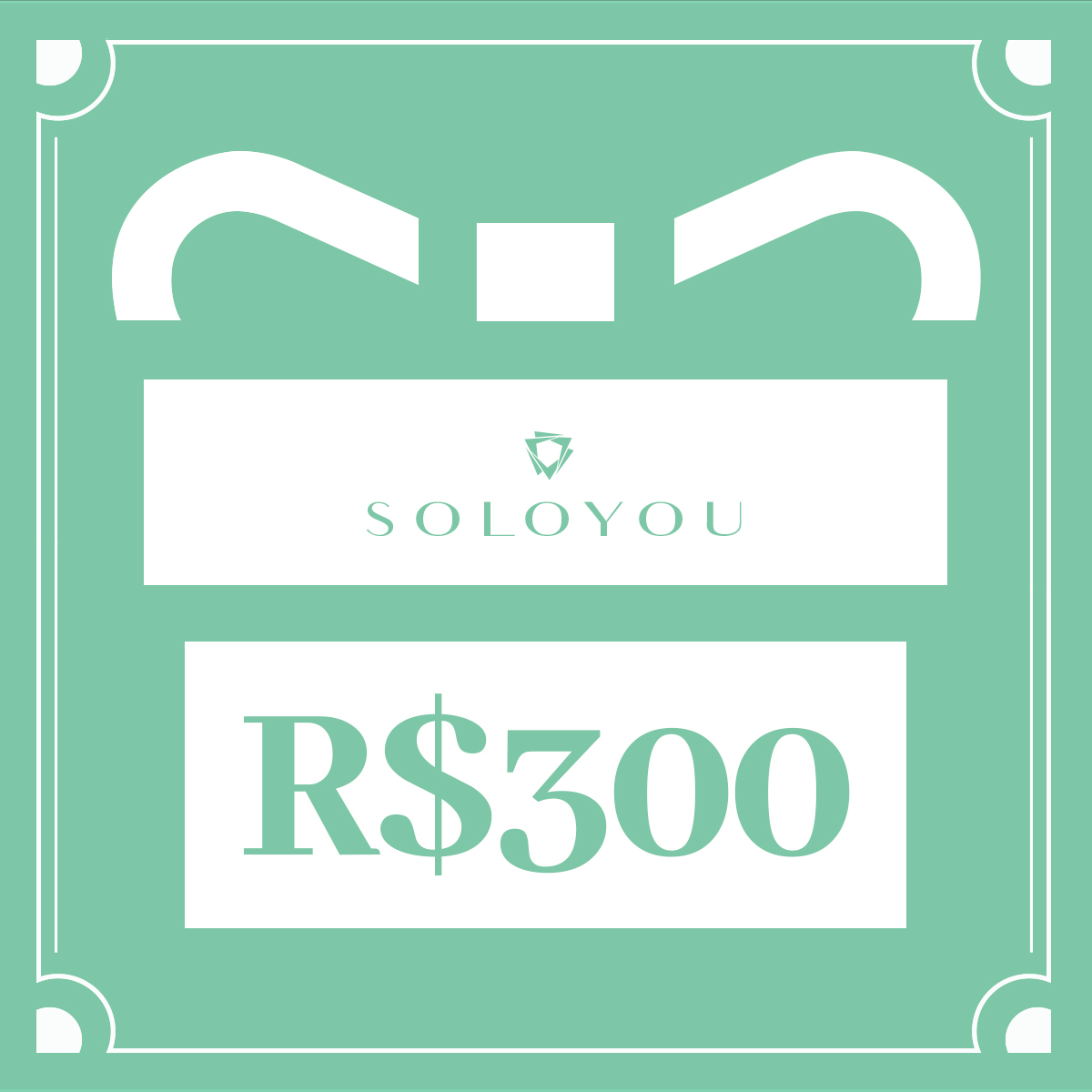 Cartão Presente Surpreenda com Soloyou - R$ 300  - Soloyou