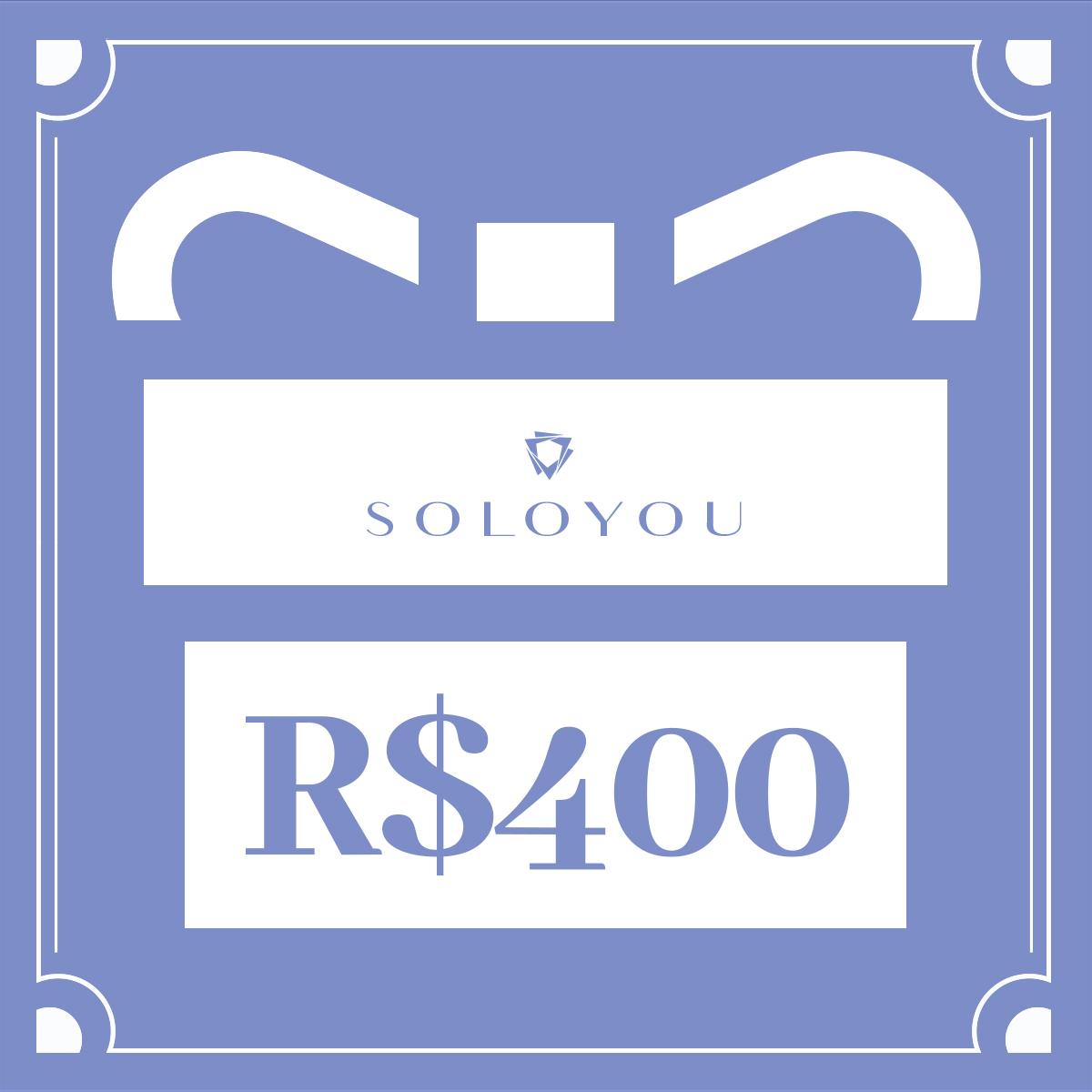 Cartão Presente Surpreenda com Soloyou - R$ 400  - Soloyou