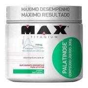 Max Titanium Palatinose 300g Natural