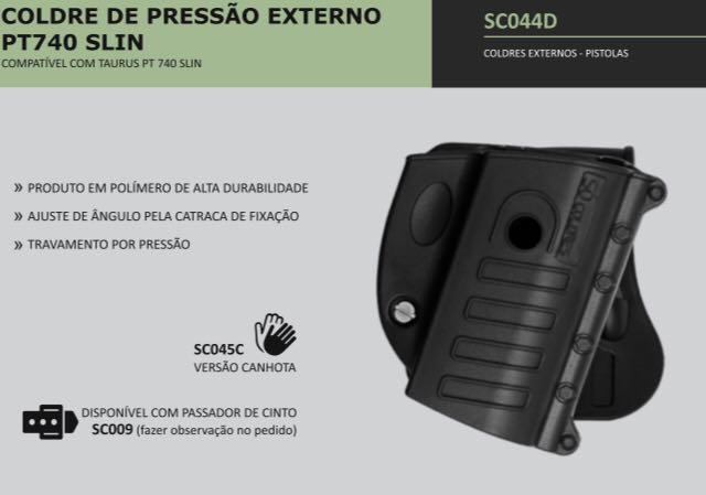 COLDRE DE PRESSÃO EXTERNO PISTOLA TAURUS PT740 SLIM