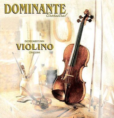 Encordoamento Para Violino Orchestral - Dominante
