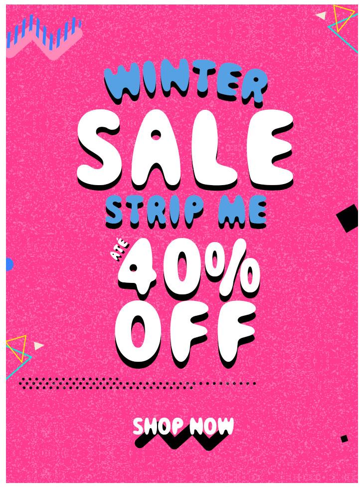 Winter Sale - Strip Me⚡