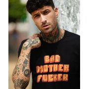 Camiseta Bad Mother F*cker
