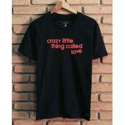 Camiseta Crazy Little Thing