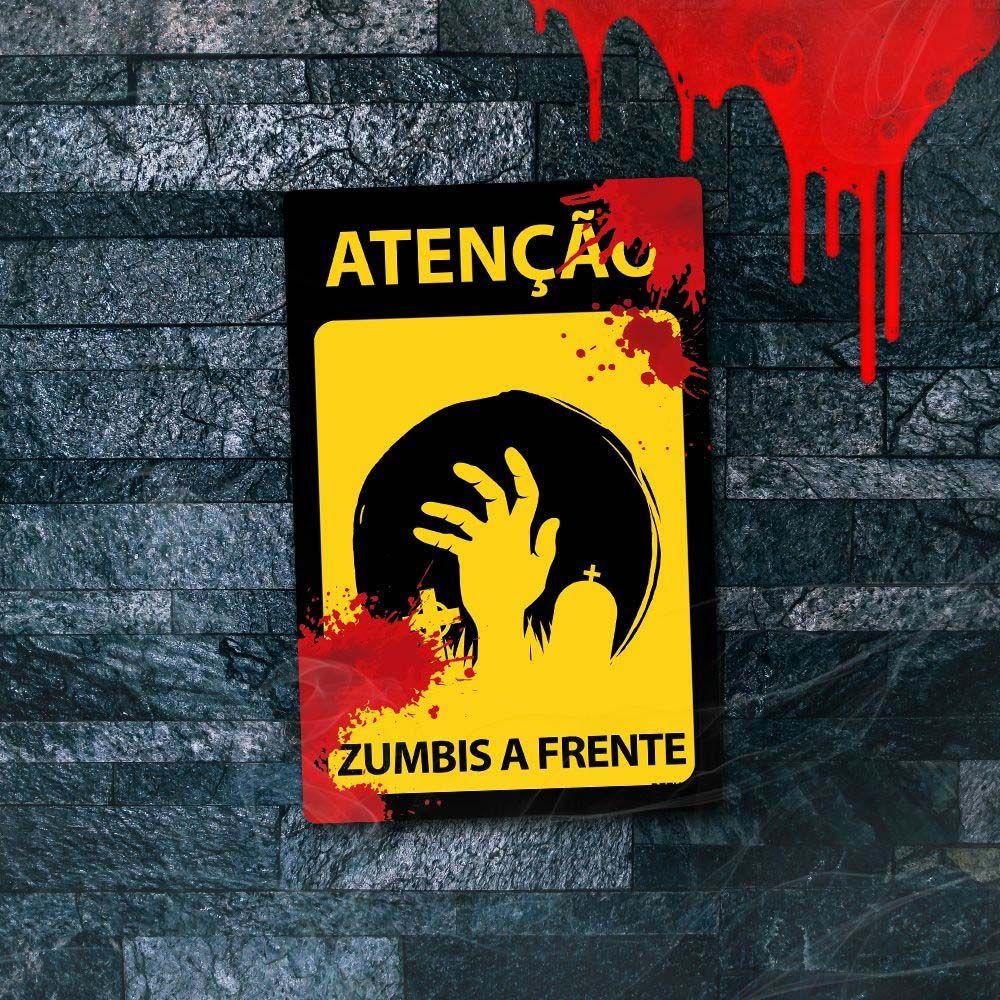 Placa Decorativa HALLOWEEN Atenção Zumbis