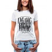 Blusa Outlet Dri Estampada Doing The Right Thing Branca