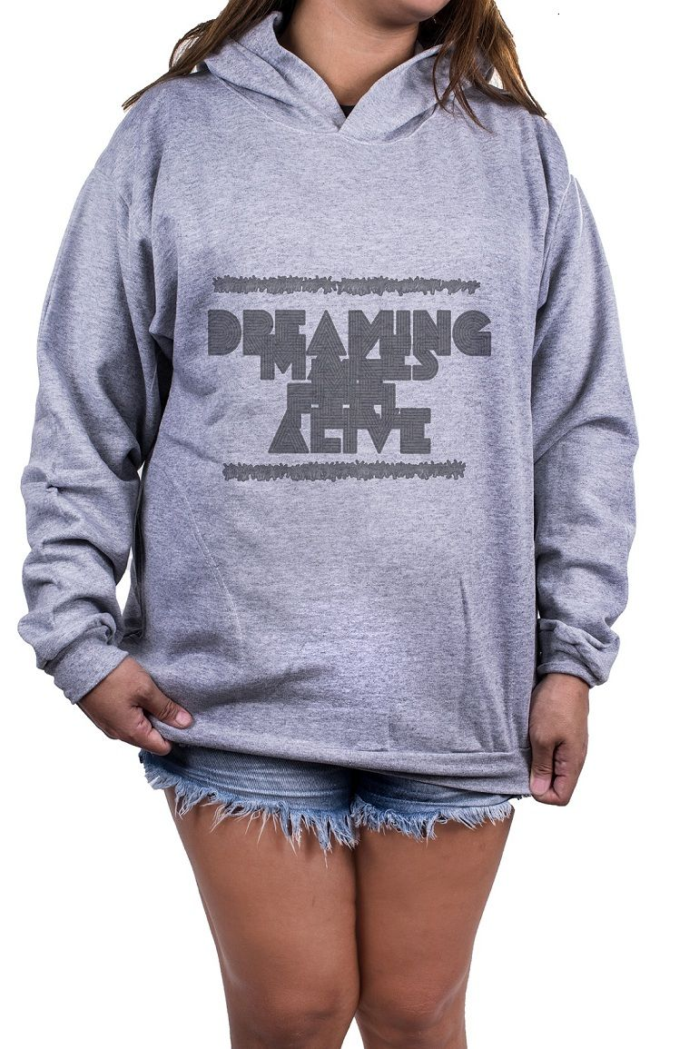 Blusa Feminina Moletom Estampada Estampa Dreaming Makes Me Feel Alive